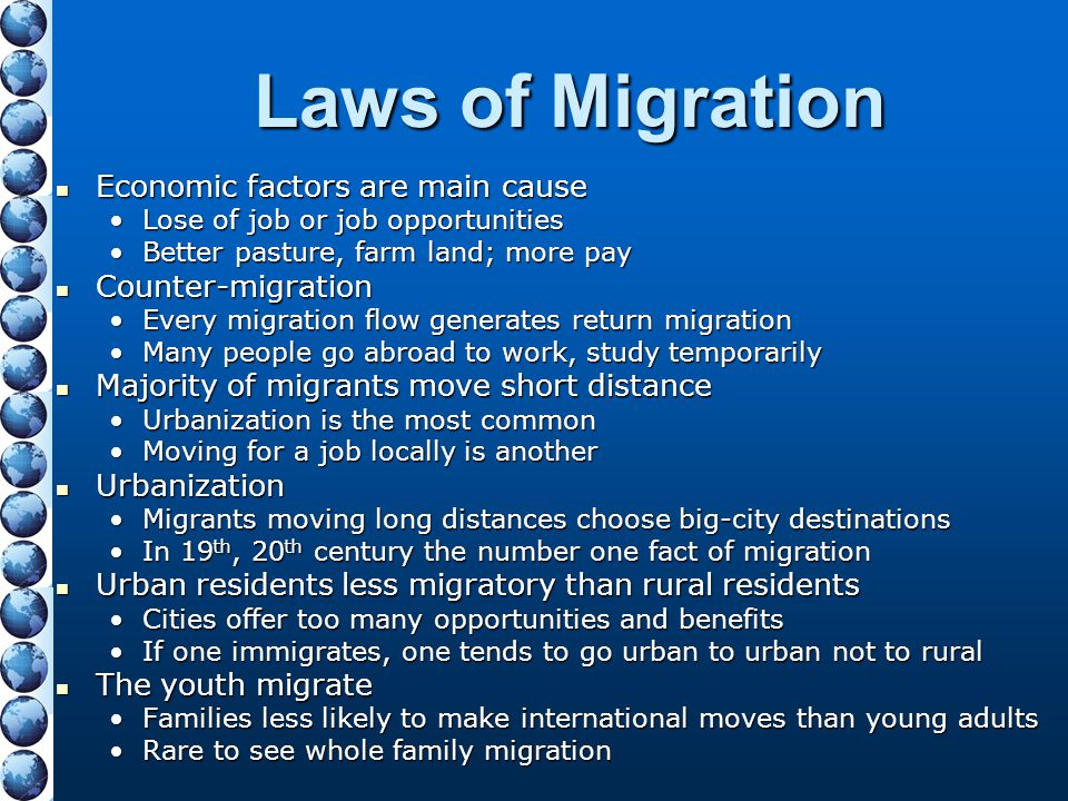 Laws of Migration Economic factors are main cause Counter-migration