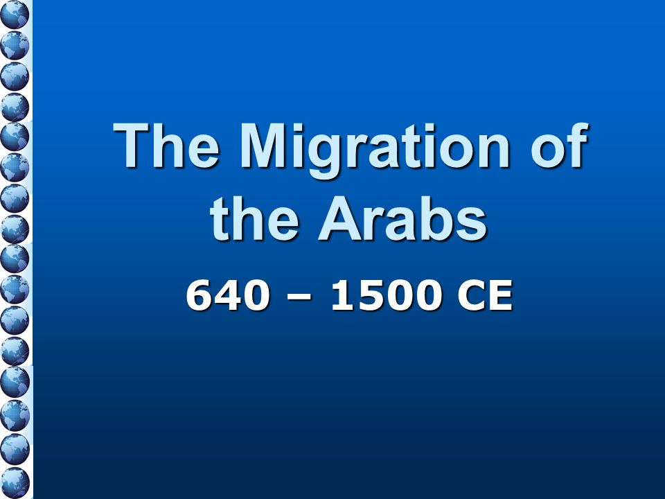 The Migration of the Arabs