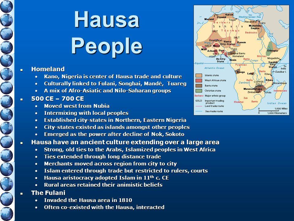 Hausa People Homeland 500 CE – 700 CE