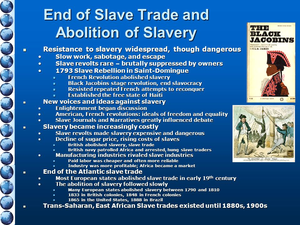 End of Slave Trade and Abolition of Slavery