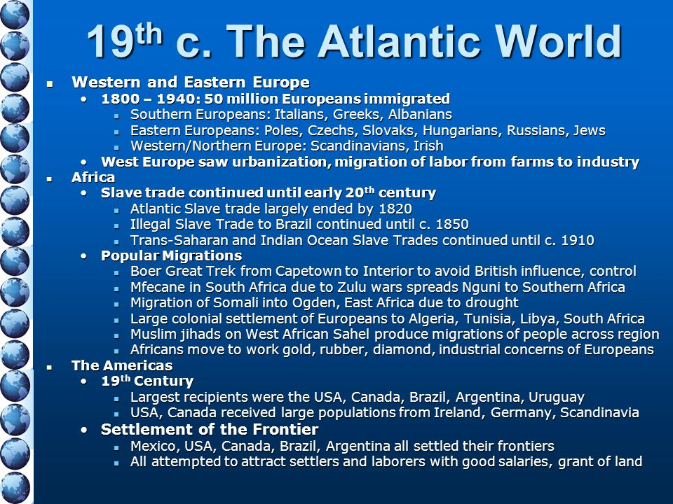 19th c. The Atlantic World Western and Eastern Europe