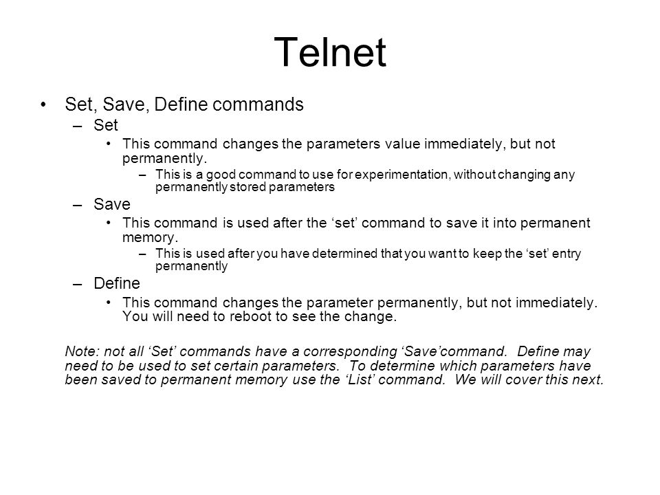 Telnet Set, Save, Define commands Set Save Define