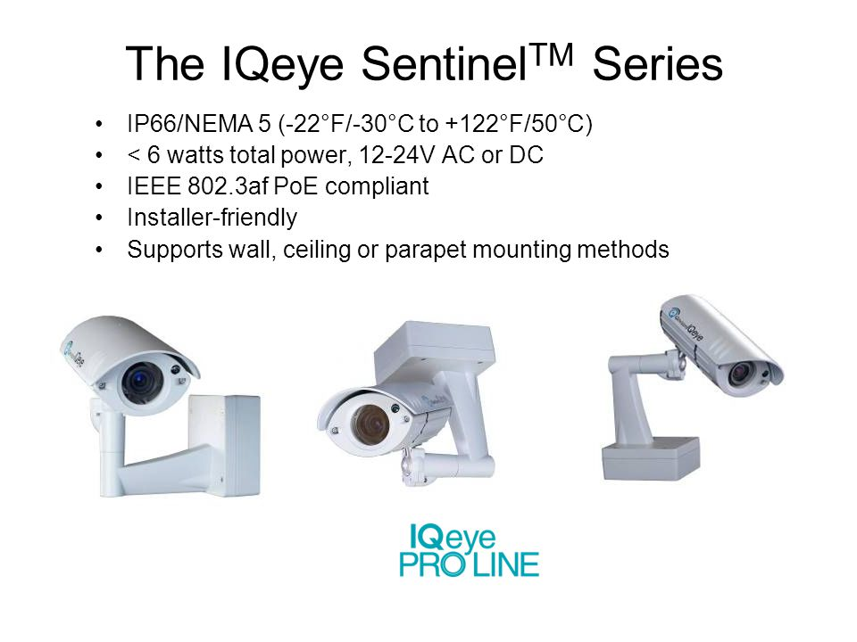 The IQeye SentinelTM Series