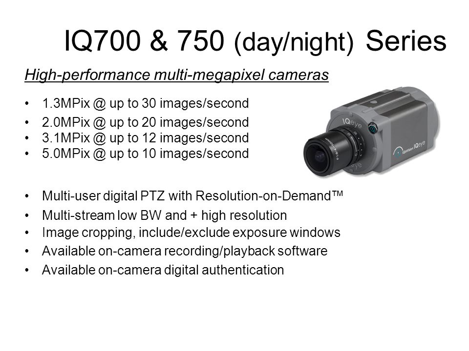 IQ700 & 750 (day/night) Series
