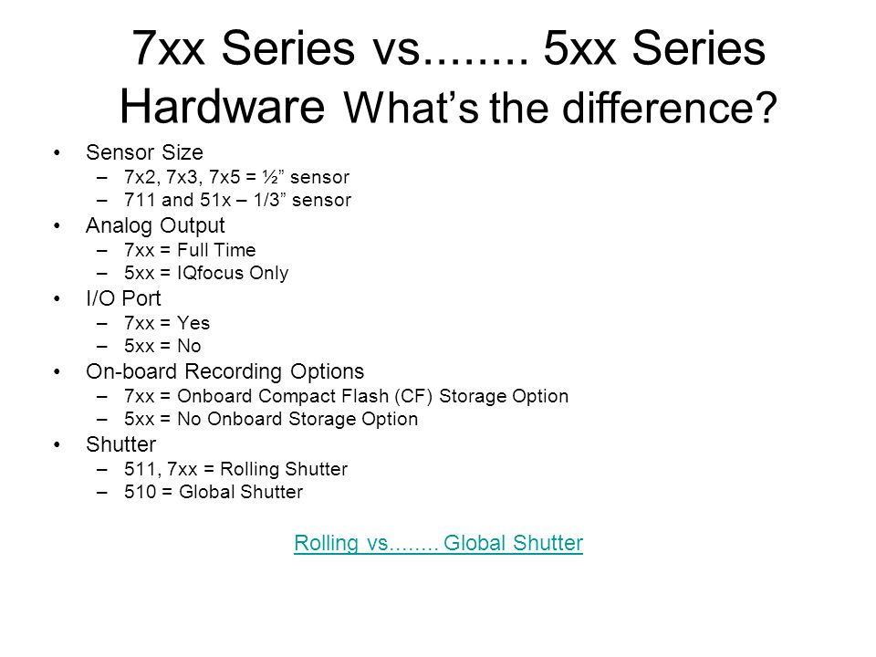 7xx Series vs........ 5xx Series Hardware What's the difference