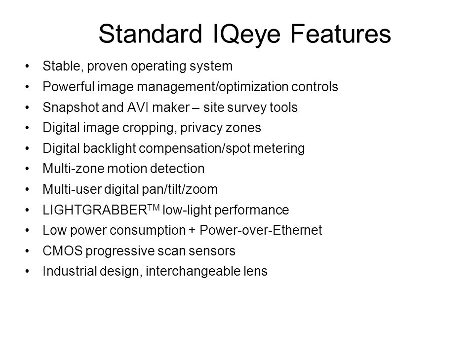 Standard IQeye Features