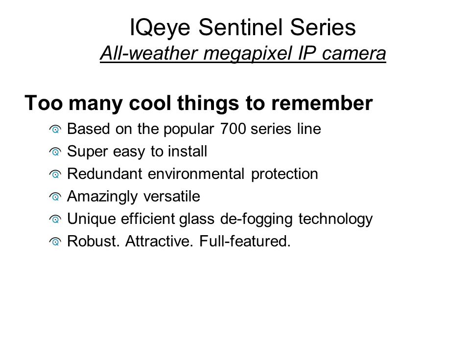 IQeye Sentinel Series All-weather megapixel IP camera