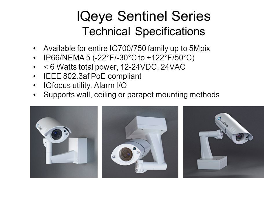 IQeye Sentinel Series Technical Specifications