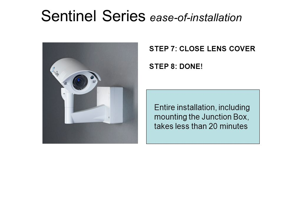Sentinel Series ease-of-installation