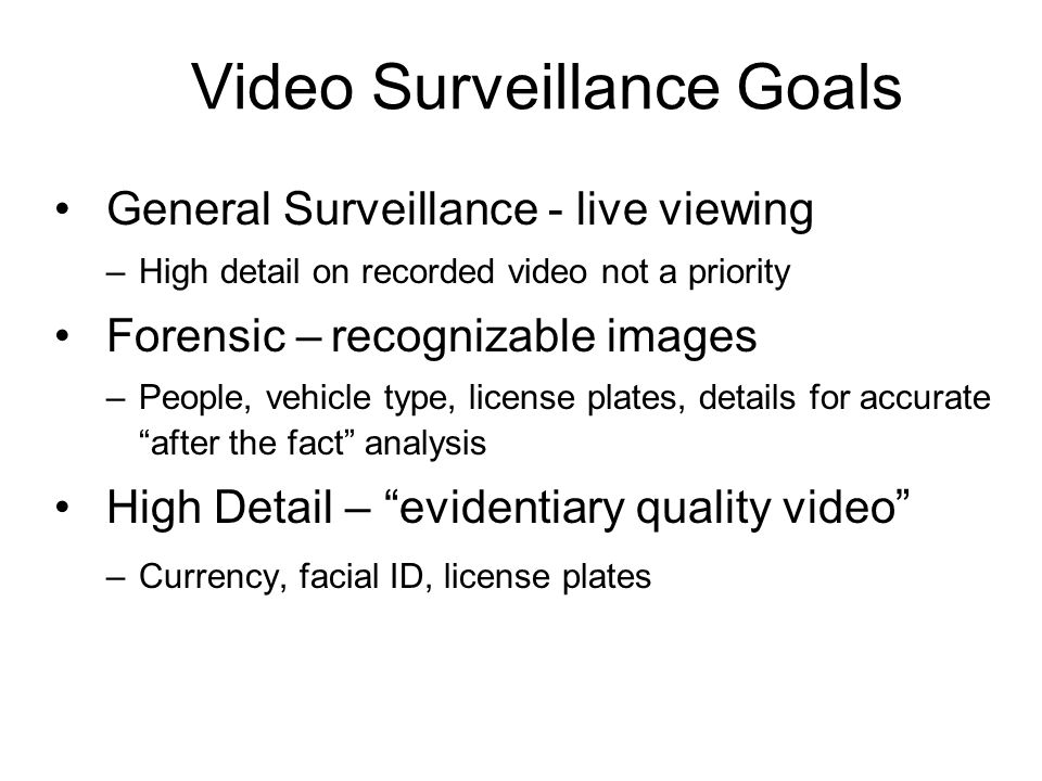 Video Surveillance Goals
