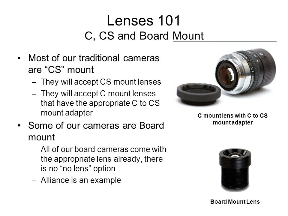 Lenses 101 C, CS and Board Mount