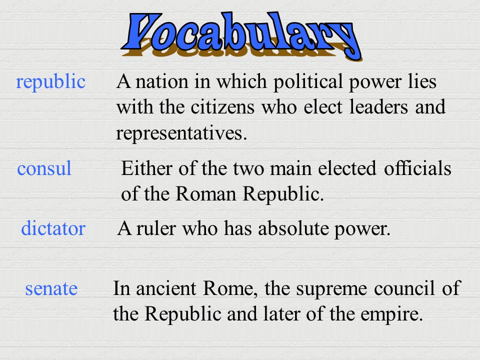 Vocabulary republic A nation in which political power lies