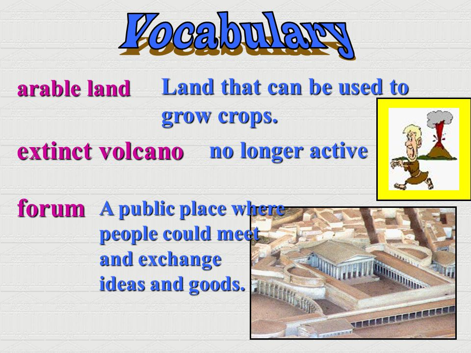 extinct volcano forum Vocabulary Land that can be used to arable land