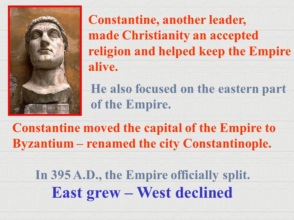 Constantine, another leader,