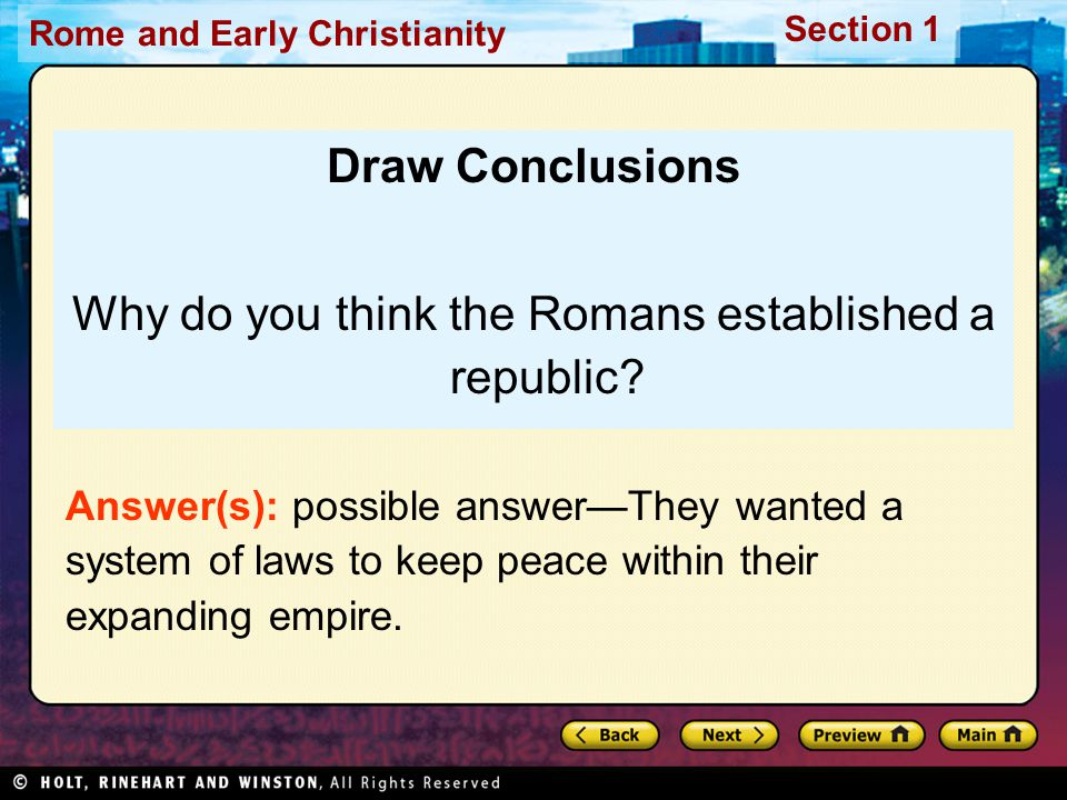Why do you think the Romans established a republic