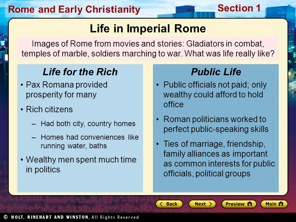 Life in Imperial Rome Life for the Rich Public Life