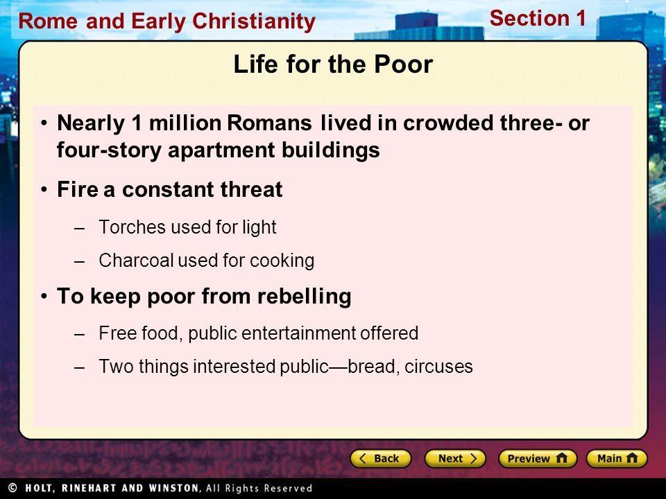 Life for the Poor Nearly 1 million Romans lived in crowded three- or four-story apartment buildings.
