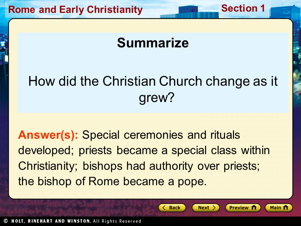 How did the Christian Church change as it grew