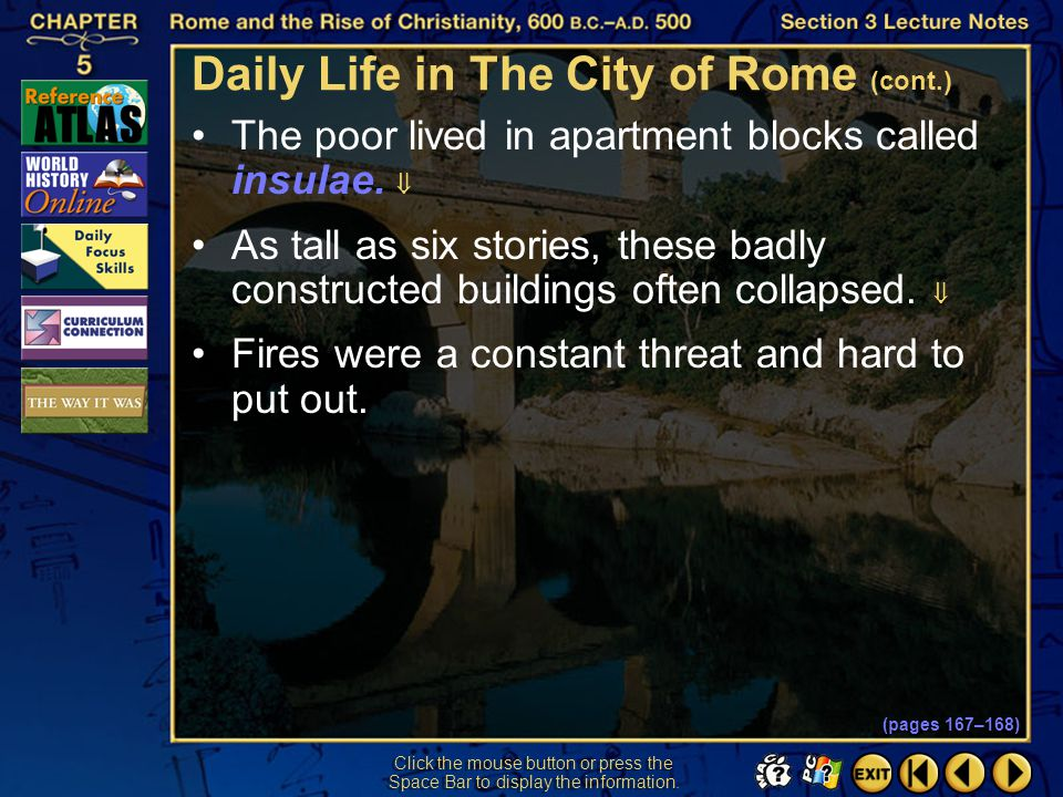 Daily Life in The City of Rome (cont.)