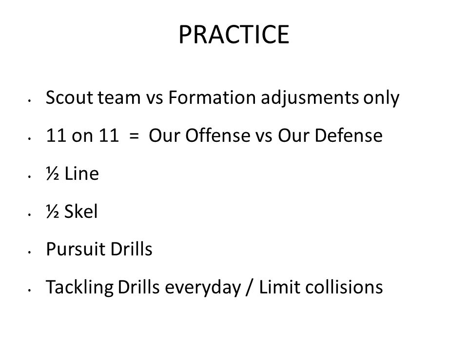 PRACTICE Scout team vs Formation adjusments only