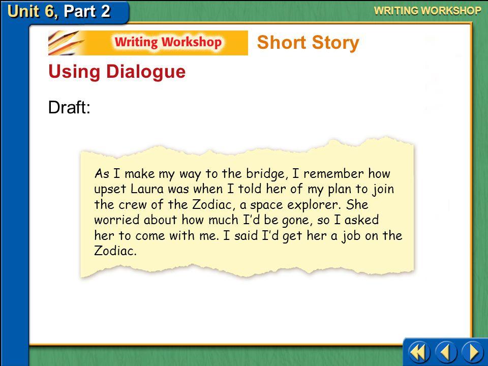 Short Story Using Dialogue Draft: