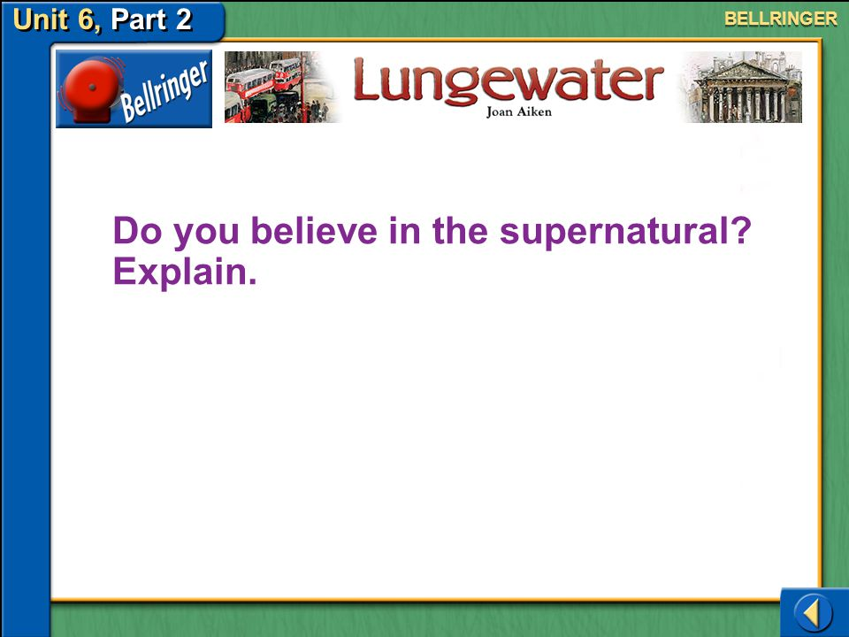 Do you believe in the supernatural Explain.