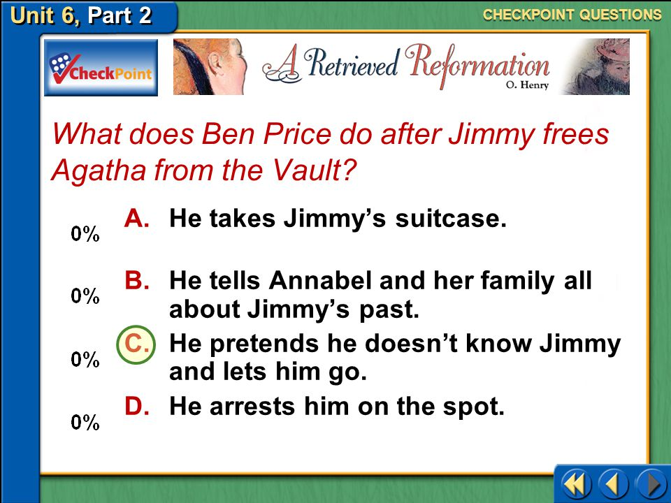 What does Ben Price do after Jimmy frees Agatha from the Vault