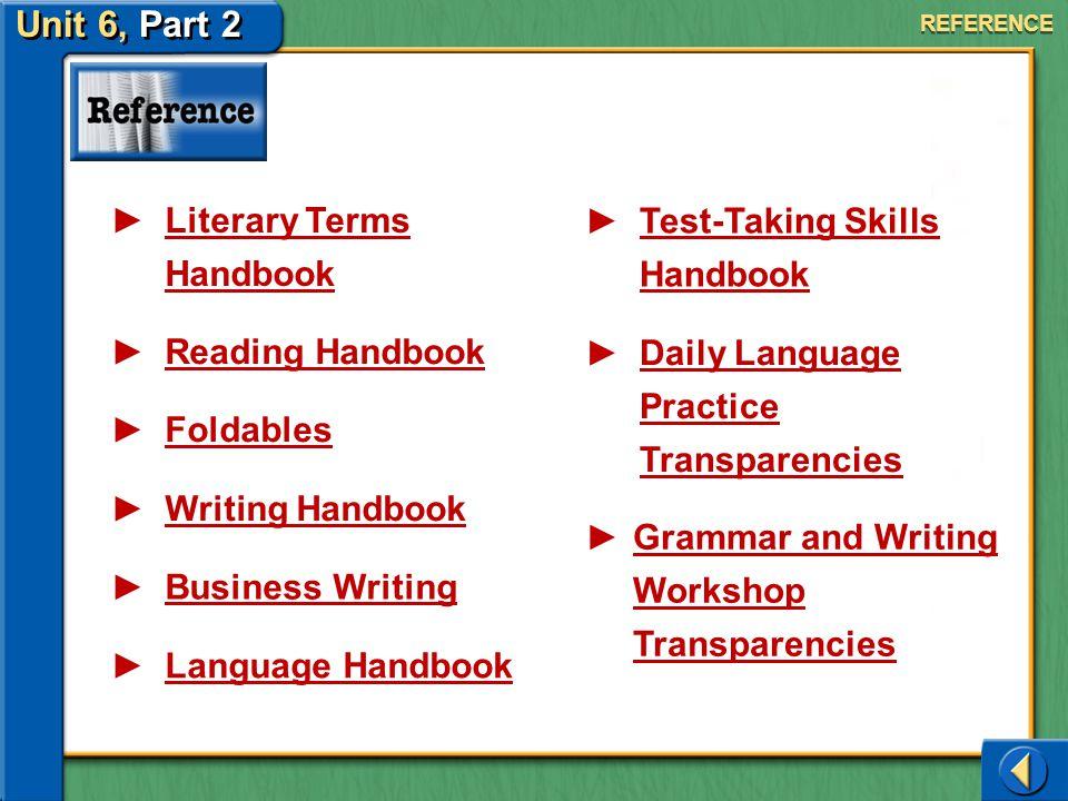 Unit 6, Part 2 Literary Terms Handbook Test-Taking Skills Handbook