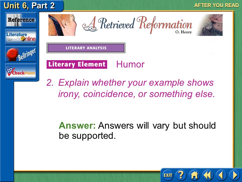 Answer: Answers will vary but should be supported.