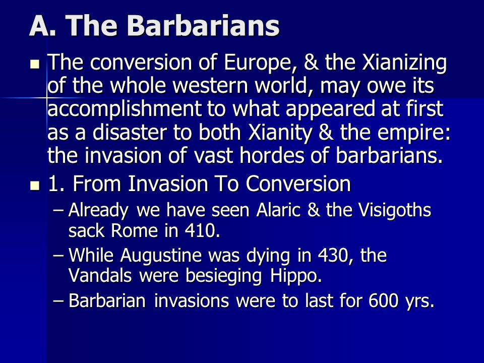 A. The Barbarians