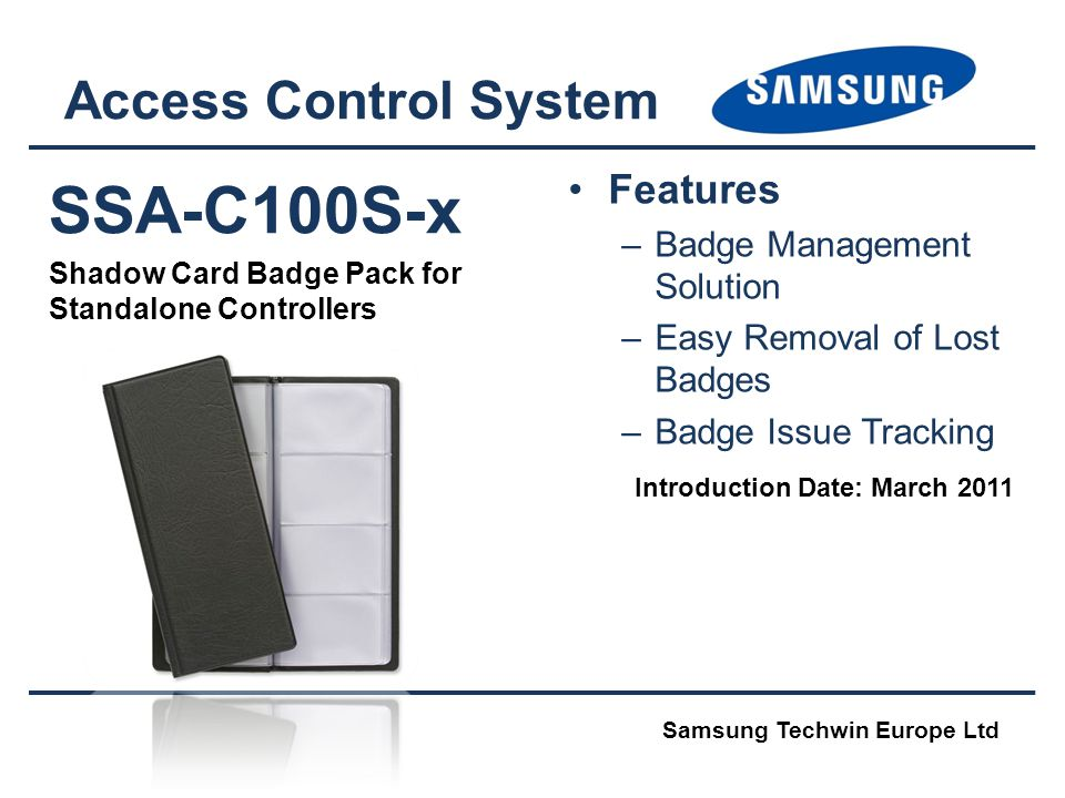 SSA-C100S-x Access Control System Features Badge Management Solution
