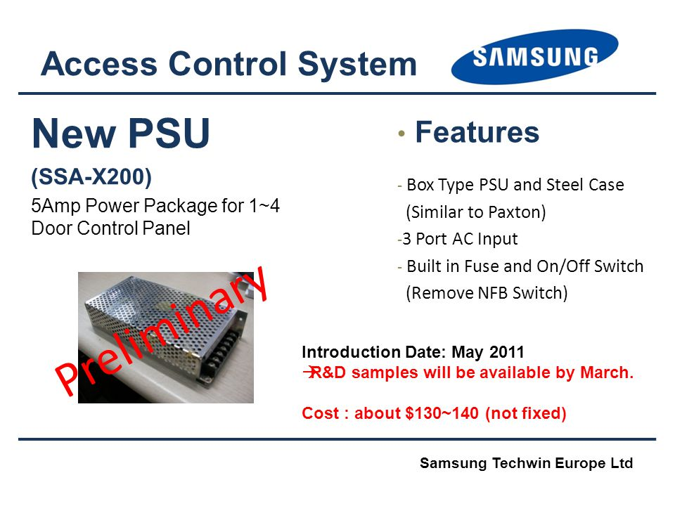 Preliminary New PSU Access Control System Features (SSA-X200)