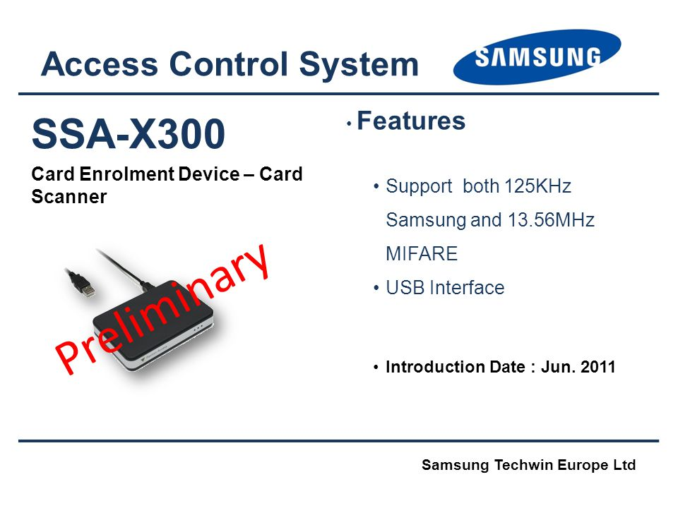 Preliminary SSA-X300 Access Control System
