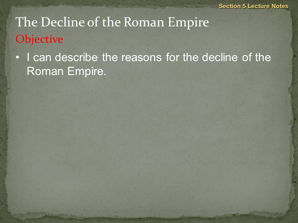 The Decline of the Roman Empire