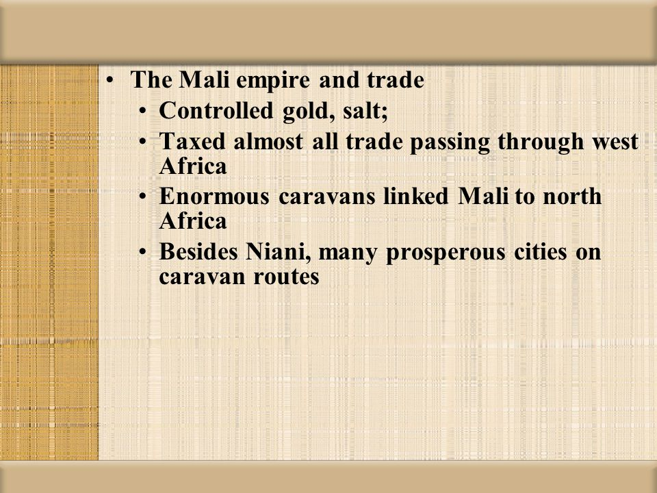 The Mali empire and trade
