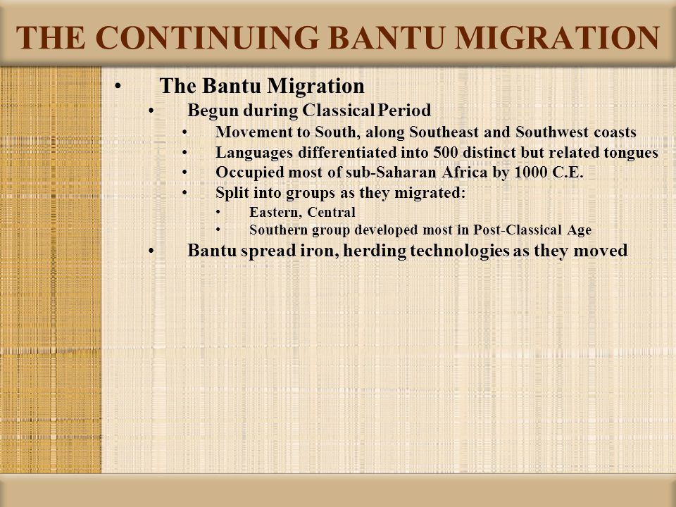 THE CONTINUING BANTU MIGRATION