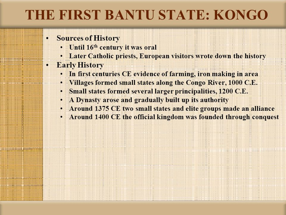 THE FIRST BANTU STATE: KONGO