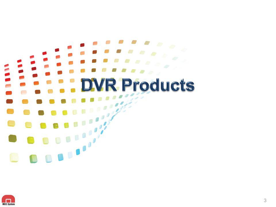 DVR Series Product Line 960H Analog DVR Series HD-SDI DVR Series