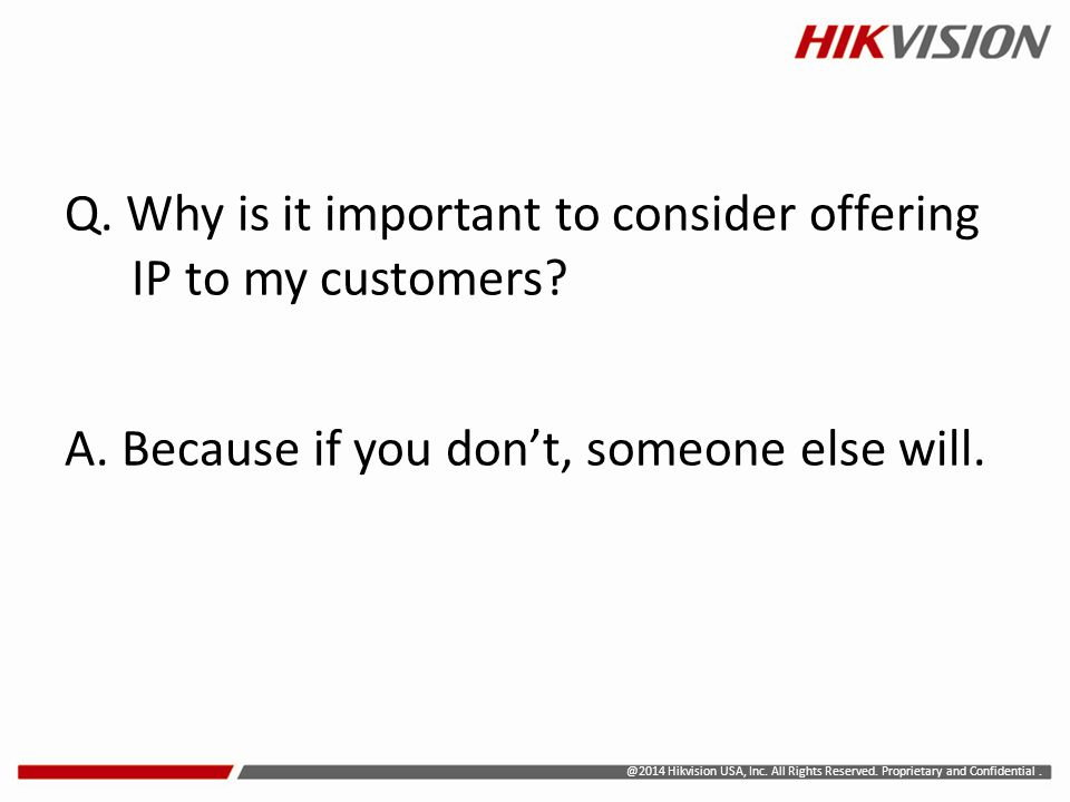 Q. Why is it important to consider offering IP to my customers