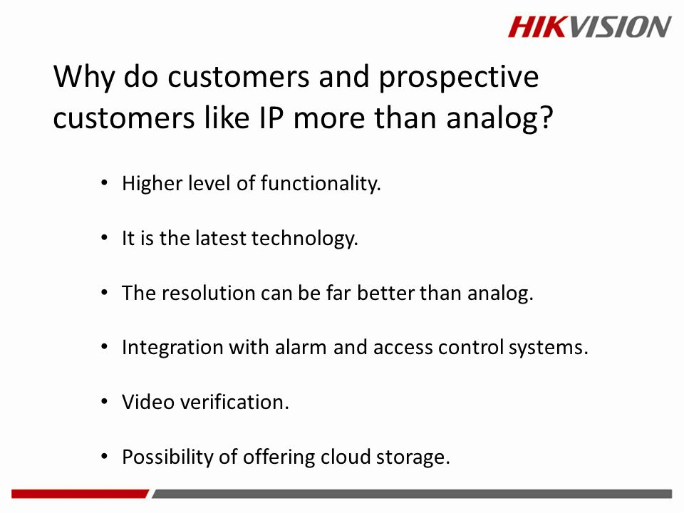 Why do customers and prospective customers like IP more than analog