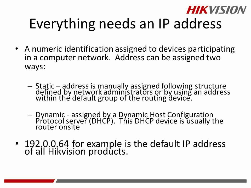 Everything needs an IP address