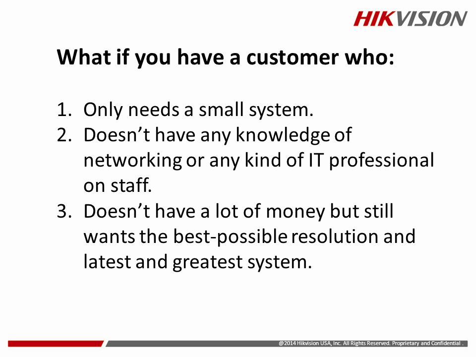 What if you have a customer who: