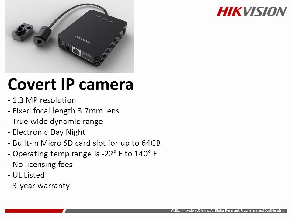 Covert IP camera - 1. 3 MP resolution - Fixed focal length 3