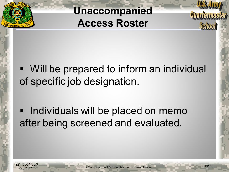 Unaccompanied Access Roster