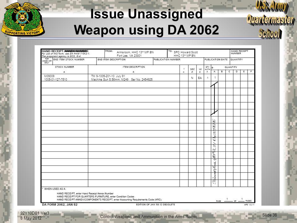 Issue Unassigned Weapon using DA 2062
