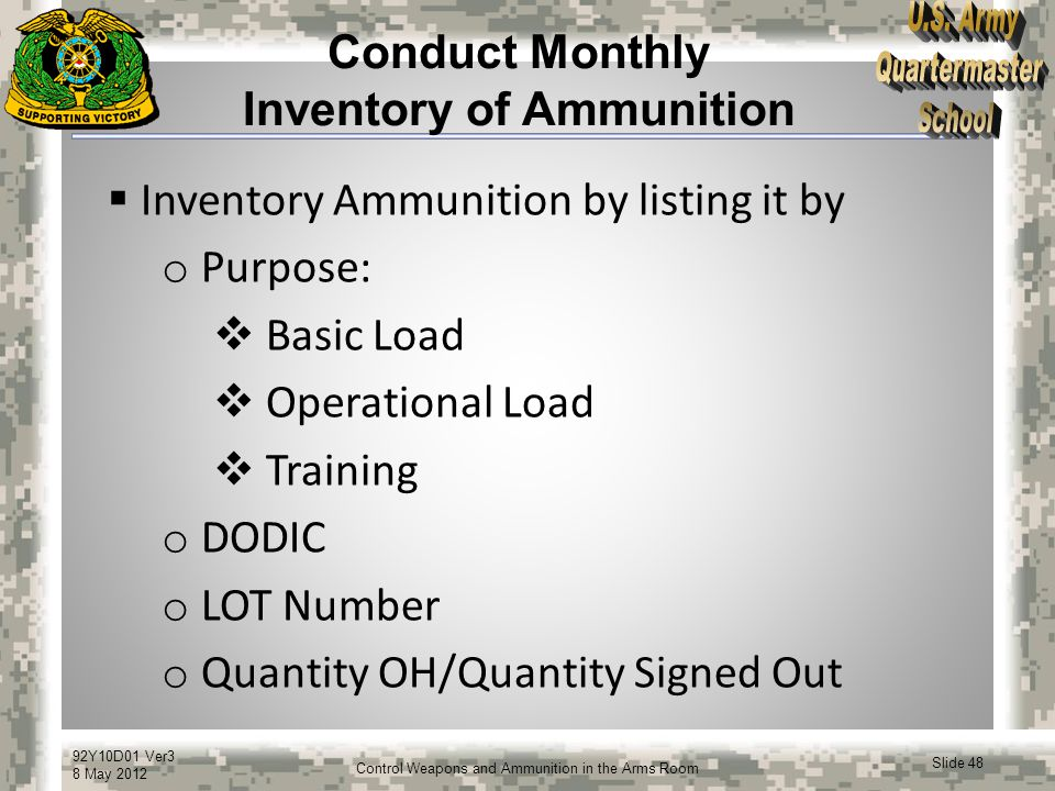 Conduct Monthly Inventory of Ammunition