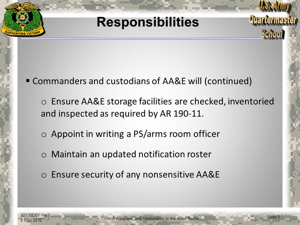 Responsibilities Commanders and custodians of AA&E will (continued)