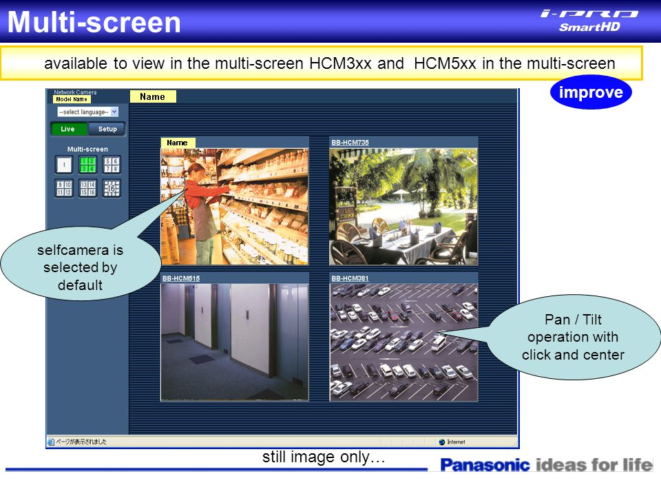 Multi-screen available to view in the multi-screen HCM3xx and HCM5xx in the multi-screen. improve.