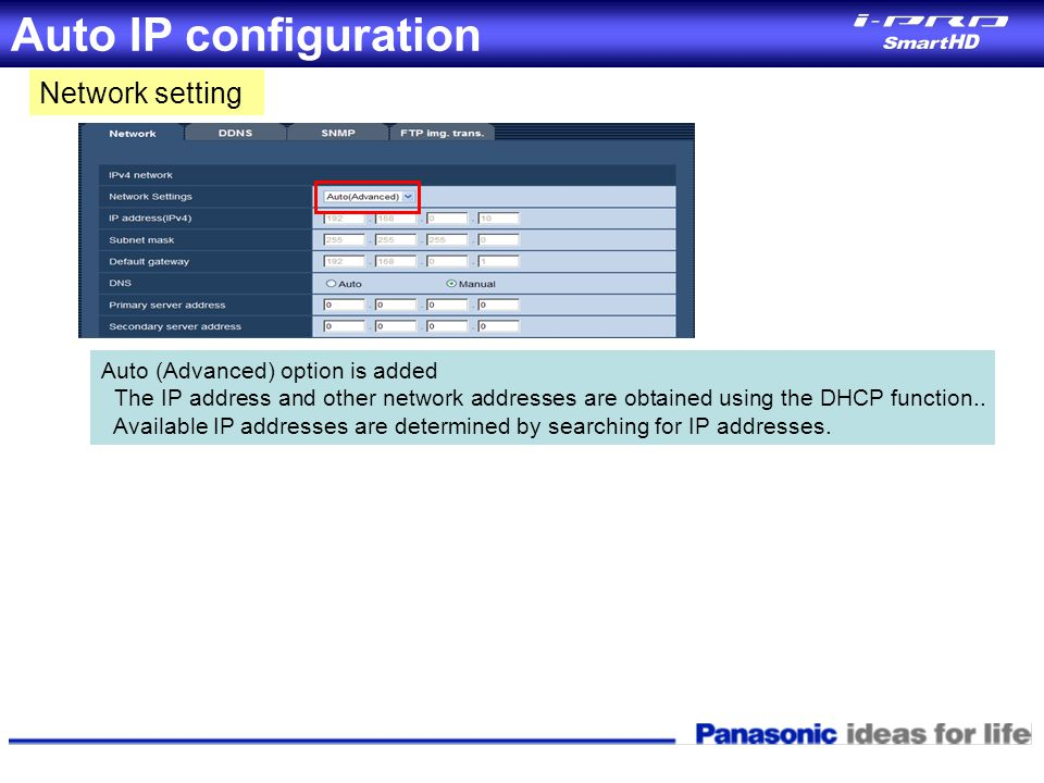 Auto IP configuration Network setting Auto (Advanced) option is added