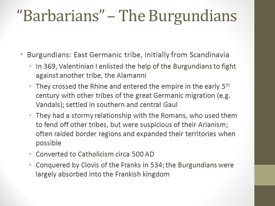 Barbarians – The Burgundians
